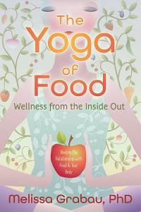 The Yoga of Food PDF