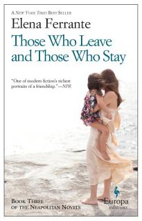 Those Who Leave and Those Who Stay Book