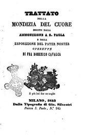 Trattato della mondizia del cuore operette di fra Domenico Cavalca