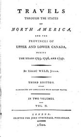 Travels through the states of North America, and the provinces of Upper and Lower Canada, during the years 1795, 1796, and 1797: Volume 2