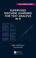 Supervised Machine Learning for Text Analysis in R