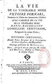 La Vie de la vénérable mère Victoire Fornari: fondatrice de l'ordre des Annonciades célestes