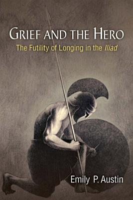Grief and the Hero
