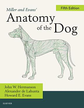 Miller and Evans  Anatomy of the Dog   E Book PDF