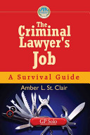 The Criminal Lawyer's Job