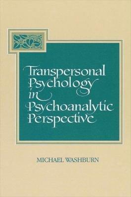 Transpersonal Psychology in Psychoanalytic Perspective PDF