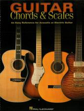Guitar Chords & Scales (Music Instruction): An Easy Reference for Acoustic or Electric Guitar