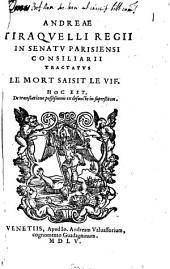 Andreæ Tiraquelli ... Tractatus Le mort saisit le vif