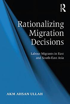 Rationalizing Migration Decisions PDF