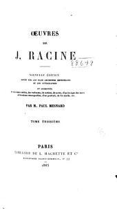 Œuvres de J. Racine: Volume3