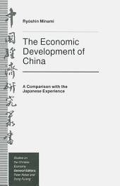 The Economic Development of China: A Comparison with the Japanese Experience