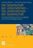 Die Gesellschaft der Unternehmen   Die Unternehmen der Gesellschaft PDF
