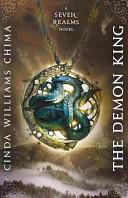 Demon King, The (A Seven Realms Novel)