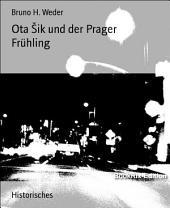 Ota Šik und der Prager Frühling