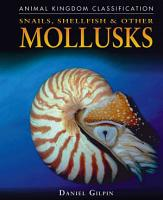 Snails  Shellfish  and Other Mollusks PDF