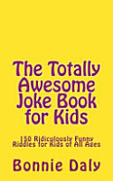 The Totally Awesome Joke Book for Kids PDF