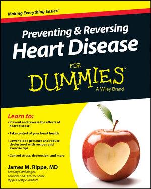 Preventing   Reversing Heart Disease For Dummies