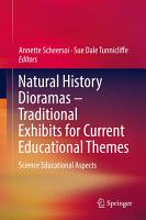 Natural History Dioramas     Traditional Exhibits for Current Educational Themes PDF