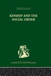 Kinship and the Social Order.