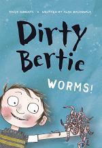 Dirty Bertie: Worms!