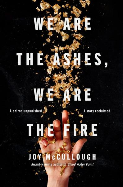 Download We Are the Ashes  We Are the Fire Book