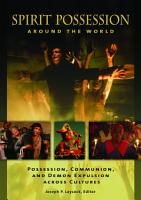 Spirit Possession around the World  Possession  Communion  and Demon Expulsion across Cultures PDF