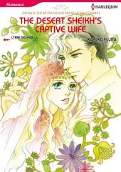The Desert Sheikh's Captive Wife: Harlequin Comics
