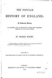 The Popular History of England, 1: An Illustrated History of Society and Government from Earliet Period to Our Own Times