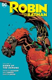 Robin: Son of Batman Vol. 2: Dawn of the Demons: Volume 2, Issues 7-13