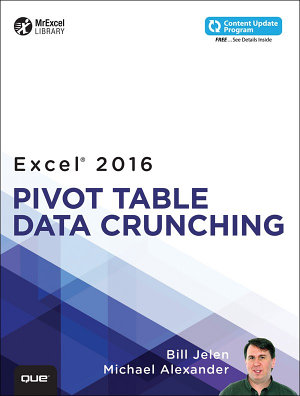 Excel 2016 Pivot Table Data Crunching  includes Content Update Program  PDF