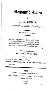Romantic Tales, /by M.G. Lewis, Author of the Monk, Adelgitha, &c ; in Four Volumes: Volumes 3-4