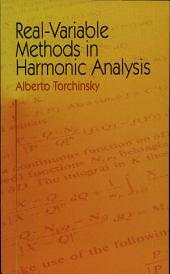 Real-Variable Methods in Harmonic Analysis