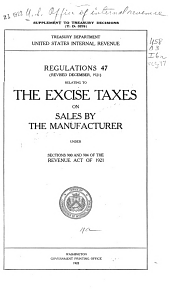 Regulations 47 relating to the excise taxes on sales by the manufacturer under sections 900 and 904 of the Revenue Act of 1921