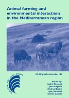 Animal farming and environmental interactions in the Mediterranean region PDF