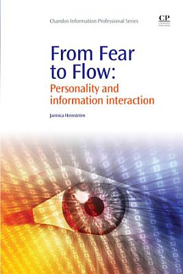 From Fear to Flow