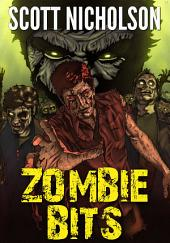 Zombie Bits: A Zombie Collection