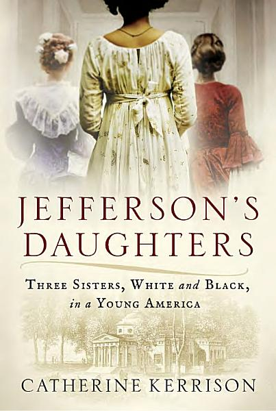 Download Jefferson s Daughters Book