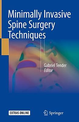 Minimally Invasive Spine Surgery Techniques