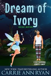Dreams of Ivory: (A Paranormal Shifter Fantasy Holiday Romance)