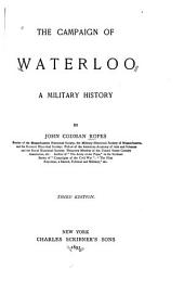 The Campaign of Waterloo: A Military History