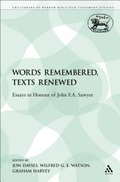 Words Remembered, Texts Renewed: Essays in Honour of John F.A. Sawyer