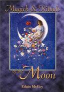 Magick & Rituals of the Moon