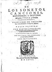 De Los Sonetos, Canciones, Mandriales Y Sextinas: Volumen 1