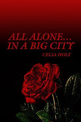 All Alone    In A Big City