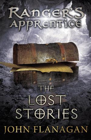 The Lost Stories  Ranger s Apprentice Book 11