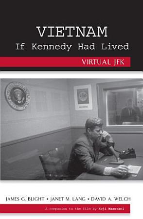 Vietnam If Kennedy Had Lived PDF