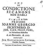 De condictione ex canone non dabili: ex C. 1. et 3. X. de pactis