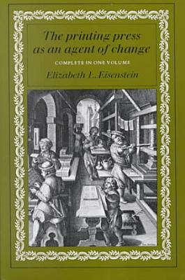 The Printing Press as an Agent of Change PDF