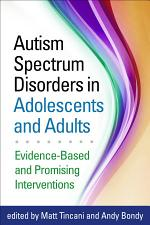 Autism Spectrum Disorders in Adolescents and Adults