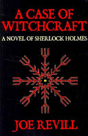 A Case Of Witchcraft   A Novel Of Sherlock Holmes